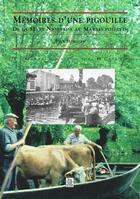 Couverture du livre « Mémoires d'une pigouille ; de la Sèvre niortaise au marais poitevin » de Paul Hairault aux éditions Editions Sutton