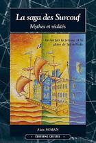 Couverture du livre « La saga des surcouf » de Alain Roman aux éditions Cristel