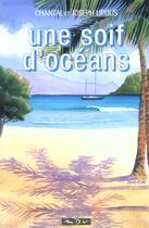Couverture du livre « Soif d'oceans » de Lipous aux éditions Maitres Du Vent