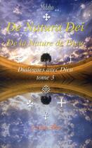 Couverture du livre « De natura dei - de la nature de dieu ; t.3 dialogues avec dieu » de Midaho aux éditions Arbre Fleuri