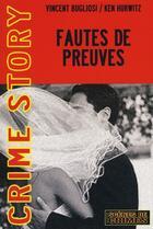 Couverture du livre « Fautes De Preuves » de Bugliosi V aux éditions Scenes De Crime