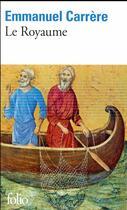 Couverture du livre « Le royaume » de Emmanuel Carrère aux éditions Gallimard