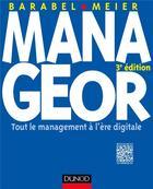 Couverture du livre « Manageor ; tout le management à l'ère digitale (3e édition) » de Olivier Meier et Michel Barabel aux éditions Dunod