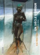 Couverture du livre « Un siècle d'amour (édition 2009) » de Enki Bilal et Dan Franck aux éditions Casterman