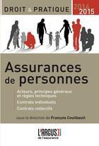 Couverture du livre « Assurances De Personnes 2014-2015 3eme Edition » de Francois Couilbault aux éditions L'argus De L'assurance