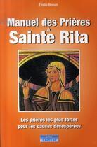 Couverture du livre « Manuel des prières à sainte rita » de Emilie Bonvin aux éditions Cristal