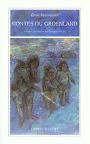 Couverture du livre « Contes du Groenland » de Rasmussen aux éditions Esprit Ouvert