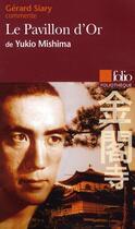 Couverture du livre « Le pavillon d'or » de Gerard Siary et Yukio Mishima aux éditions Gallimard