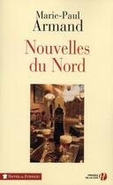 Couverture du livre « Nouvelles du Nord » de Marie-Paul Armand aux éditions Presses De La Cite