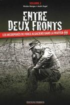 Couverture du livre « Entre deux fronts -volume 2- » de Nicolas Mengus aux éditions Pierron