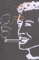 Couverture du livre « La Nuit Vient » de John Rechy aux éditions Balland