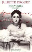 Couverture du livre « Souvenirs, 1843-1854 » de Juliette Drouet aux éditions Des Femmes