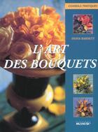 Couverture du livre « L'Art Des Bouquets » de Fiona Barnett aux éditions La Martiniere
