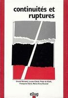 Couverture du livre « Continuites et ruptures » de Lucien Calvie aux éditions Uga Éditions