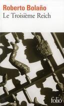 Couverture du livre « Le Troisieme Reich » de Roberto Bolano aux éditions Gallimard