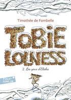 Couverture du livre « Tobie Lolness t.2 ; les yeux d'Elisha » de Timothée de Fombelle aux éditions Gallimard-jeunesse