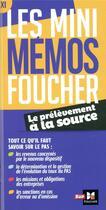 Couverture du livre « Les mini mémos Foucher ; prélèvement à la source » de Derangere Bernard aux éditions Foucher