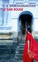 Couverture du livre « Le sari rouge » de V.V Ganeshananthan aux éditions Lgf