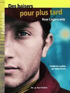 Couverture du livre « Des baisers pour plus tard » de Rose Lagercrantz aux éditions La Martiniere Jeunesse