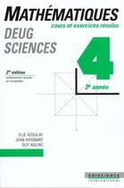 Couverture du livre « Mathematiques Deug Sciences T.4 ; Cours Et Exercices Resolus » de Elie Azoulay et Guy Auliac et Jean Avignant aux éditions Ediscience