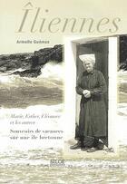 Couverture du livre « Îliennes ; souvenirs de vacances sur une île bretonne » de Armelle Guemas aux éditions Siloe