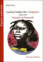 Couverture du livre « Lumina Sophie dite