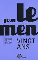Couverture du livre « Vingt ans » de Yvon Le Men aux éditions La Passe Du Vent