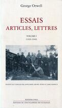 Couverture du livre « Essais, articles, lettres t.1 ; 1920-1940 » de George Orwell aux éditions Ivrea