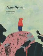 Couverture du livre « Jean-Kevin » de Geraldine Alibeu et Cecile Roumiguiere aux éditions A Pas De Loups