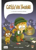 Couverture du livre « Cecilia van Helsing t.1 ; l'affaire du voleur de goûters » de Julio A. Serrano aux éditions Bang