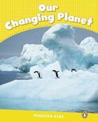 Couverture du livre « Our changing planet ; reader CLIL ; niveau 6 » de Coleen Degnan-Veness aux éditions Pearson