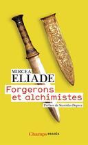 Couverture du livre « Forgerons et alchimistes » de Mircea Eliade aux éditions Flammarion