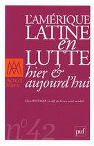 Couverture du livre « L'Amérique latine en lutte, hier et aujourd'hui » de Revue Actuel Marx aux éditions Puf