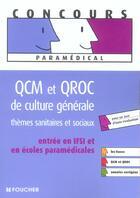 Couverture du livre « Qcm Et Qroc De Culture Generale ; Themes Sanitaires Et Sociaux » de A-L Moignau aux éditions Foucher