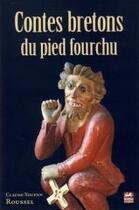 Couverture du livre « Contes bretons du pied fourchu » de Claude-Youenn Roussel aux éditions Keltia Graphic