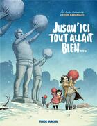 Couverture du livre « Jusqu'ici tout allait bien... » de Ersin Karabulut aux éditions Fluide Glacial