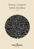 Couverture du livre « Soleil d'artifice » de Monique Castaignede aux éditions Hermann