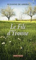 Couverture du livre « Le fils d'Yvonne » de Suzanne De Arriba aux éditions Lucien Souny