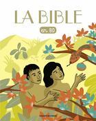 Couverture du livre « La Bible en BD » de Gwenaelle Boulet aux éditions Bayard Jeunesse