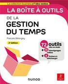Couverture du livre « La boîte à outils ; de la gestion du temps (2e édition) » de Pascale Belorgey aux éditions Dunod