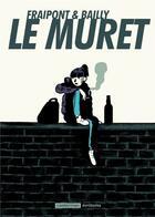 Couverture du livre « Le muret » de Fraipont et Bailly aux éditions Casterman