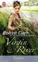 Couverture du livre « Les chroniques de Virgin River T.1 ; Virgin River » de Robyn Carr aux éditions J'ai Lu