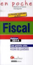 Couverture du livre « Fiscal 2014 » de Beatrice Grandguillot et Francis Grandguillot aux éditions Gualino