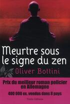 Couverture du livre « Meurtre sous le signe du zen » de Oliver Bottini aux éditions Timee