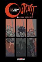 Couverture du livre « Outcast T.7 » de Robert Kirkman et Elizabeth Breitweiser et Paul Azaceta aux éditions Delcourt