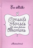 Couverture du livre « Conseils avisés pour futures mamans » de Chloe Miller aux éditions Marabout