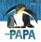 Couverture du livre « Mon papa » de Eric Carle aux éditions Mijade