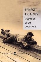 Couverture du livre « D'amour et de poussière » de Ernest J. Gaines aux éditions Liana Levi