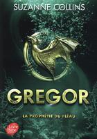 Couverture du livre « Gregor T.2 ; Gregor t.2 ; la prophétie du fléau » de Suzanne Collins aux éditions Hachette Jeunesse