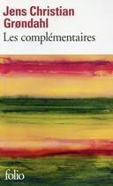 Couverture du livre « Les complémentaires » de Jens Christian Grondahl aux éditions Gallimard
